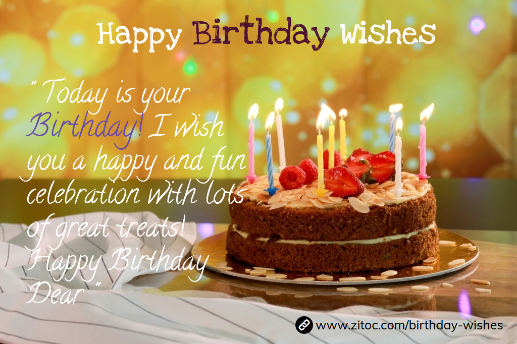 Birthday Wishes Happy Birthday Wishes And Quotes Zitoc