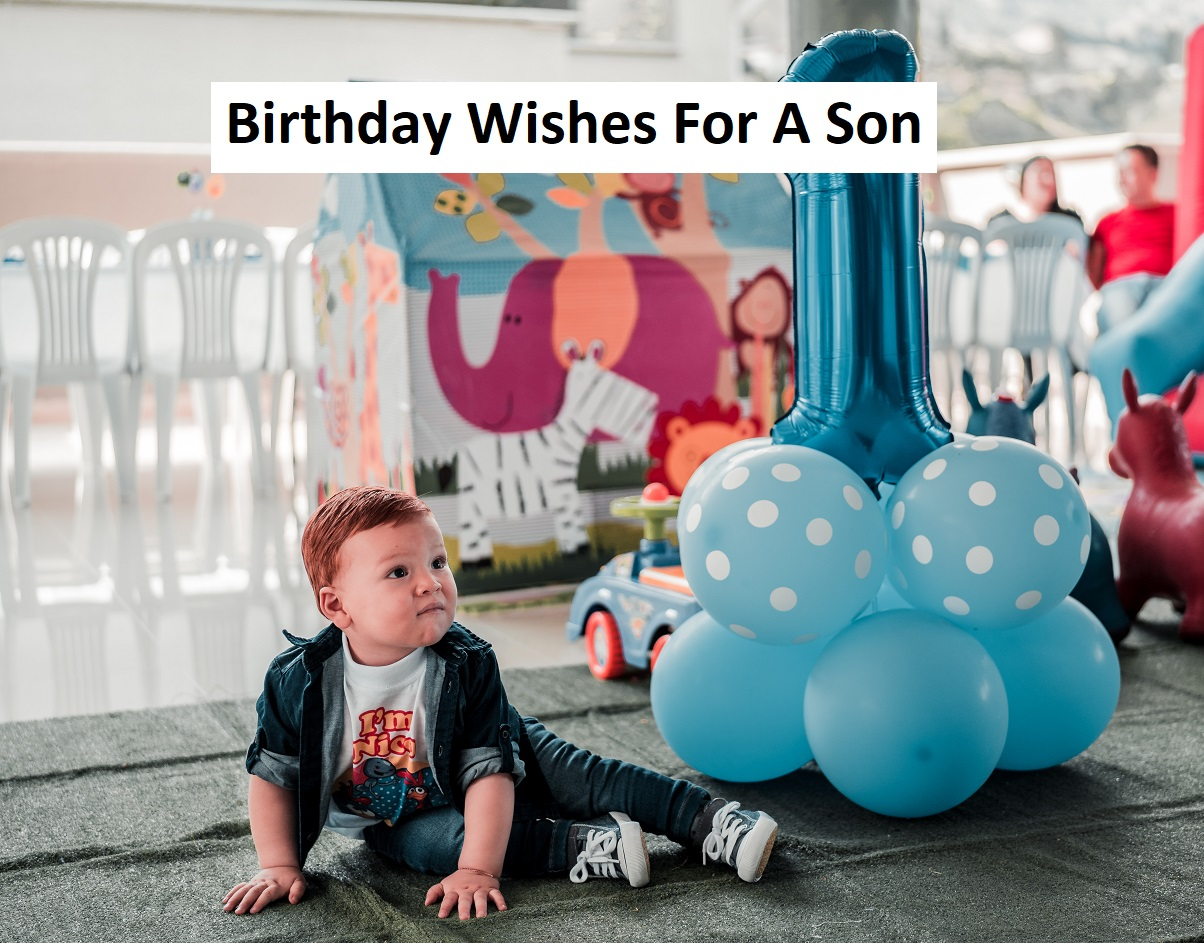 Best Birthday Wishes For A Son