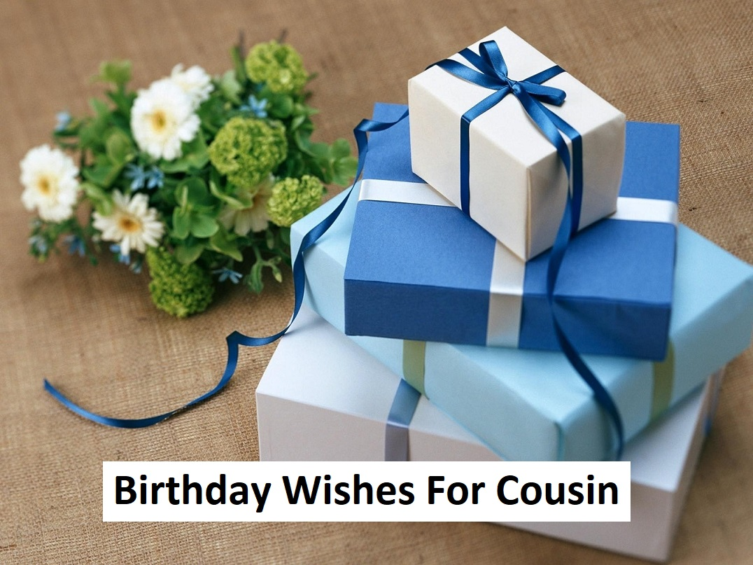 Best Birthday Wishes For Cousin