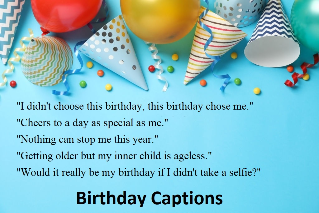 You are currently viewing Top 50 Birthday Captions